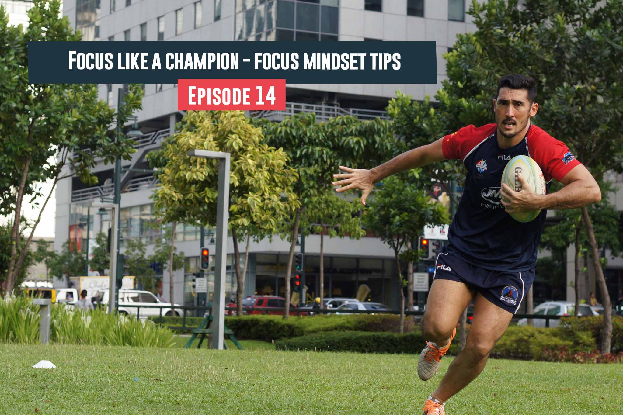 Episode 14 - Focus Like A Champion - Focus Mindset Tips