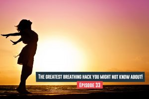 greatest breathing hack