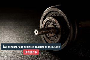 strength training is the secret
