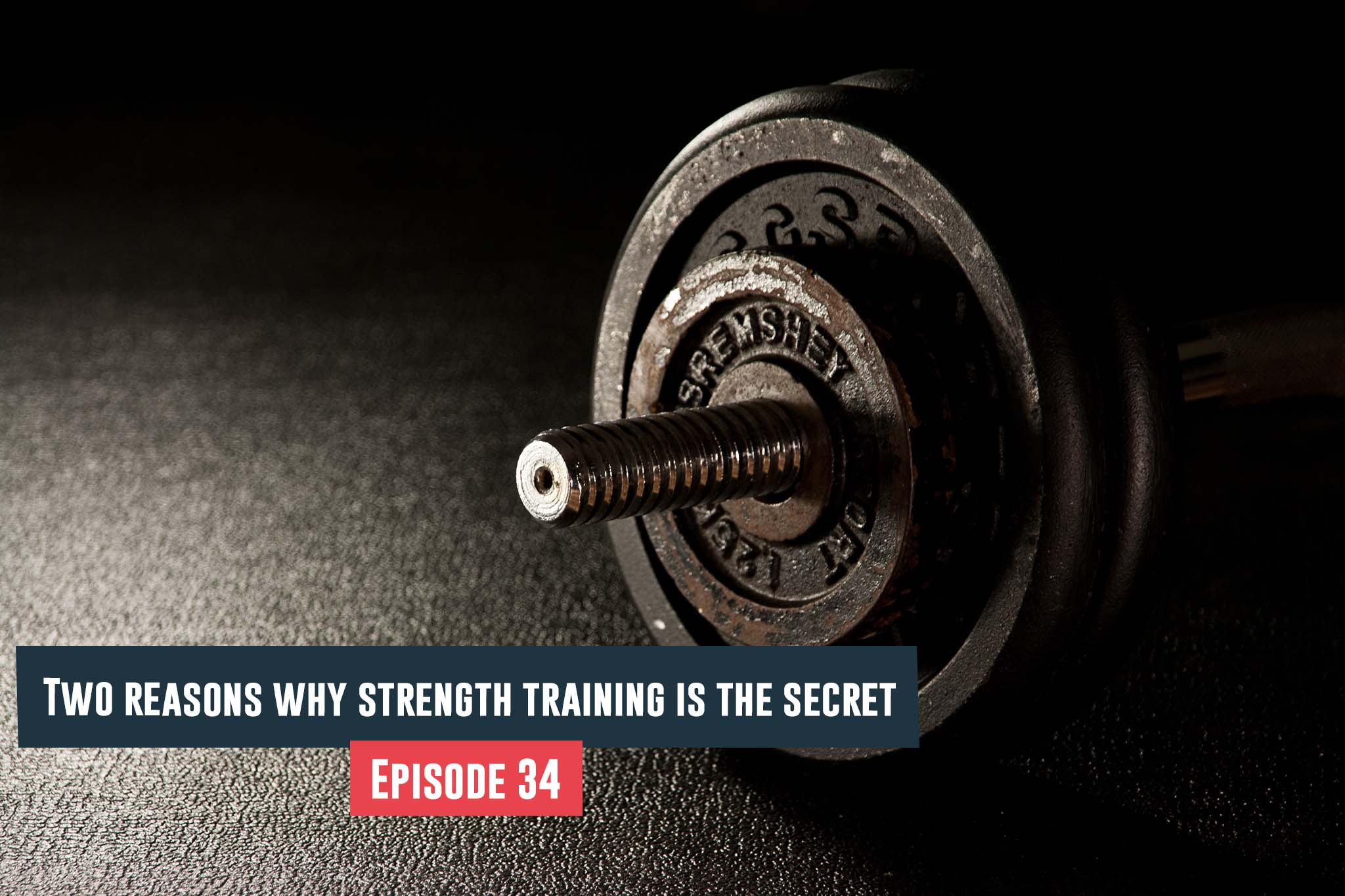 strength training is the secret