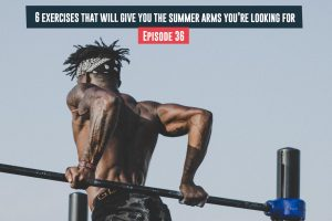 exercises that will give you the summer arms