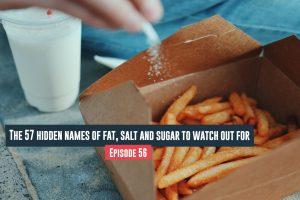 hidden Names Of Fat, Salt And Sugar