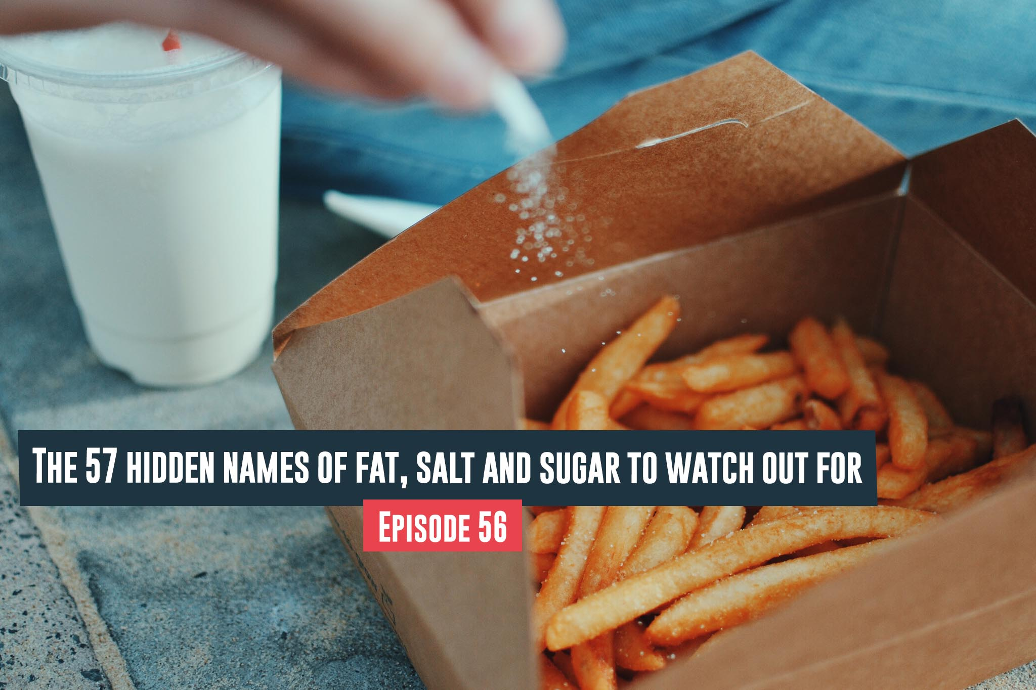 hidden Names Of Fat, Salt And Sugar