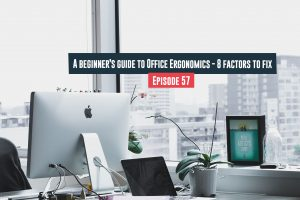 Guide to Office Ergonomics