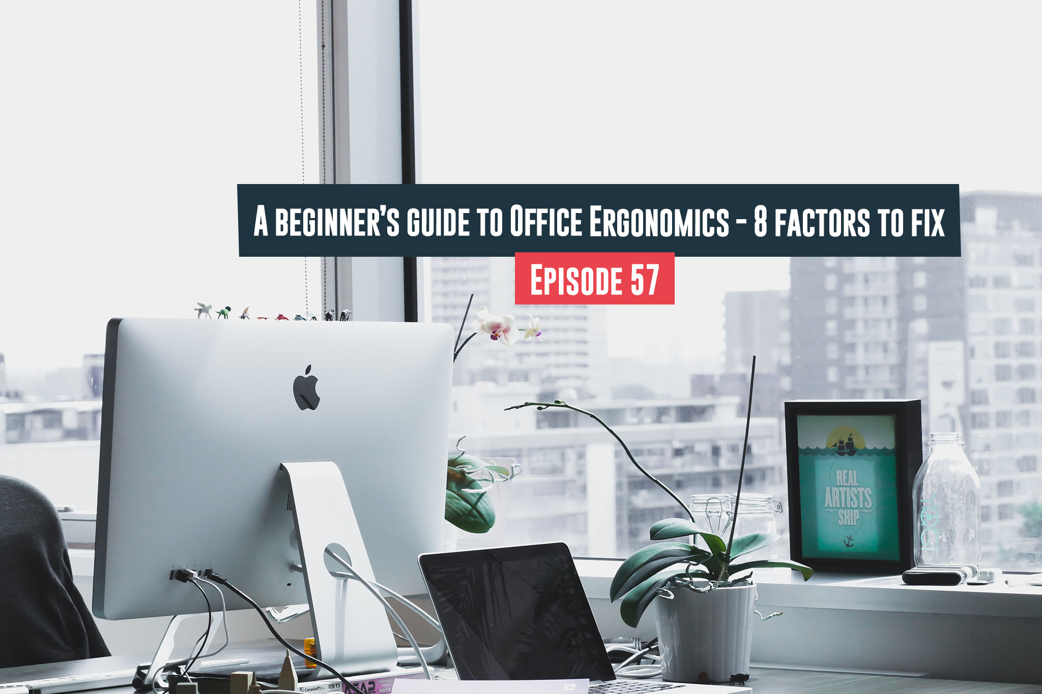 Guide to Office Ergonomics