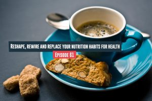 Nutrition Habits for Health
