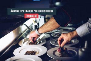 tips to avoid portion distortion