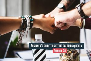 Cutting Calories Quickly
