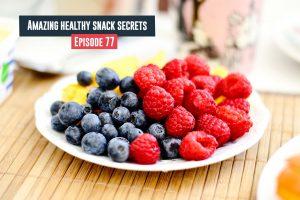 Healthy Snack Secrets