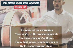 aware of the awareness