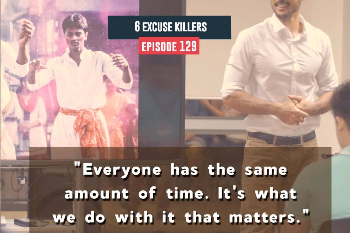 excuse killers